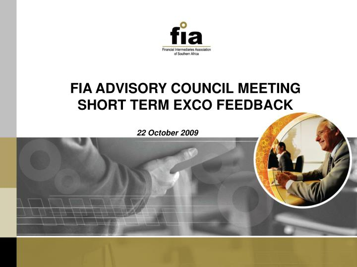 FIA ADVISORY COUNCIL MEETING