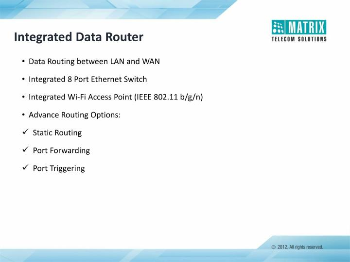 Integrated Data Router