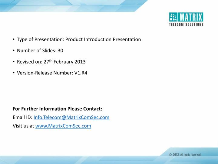 Type of Presentation: Product Introduction Presentation