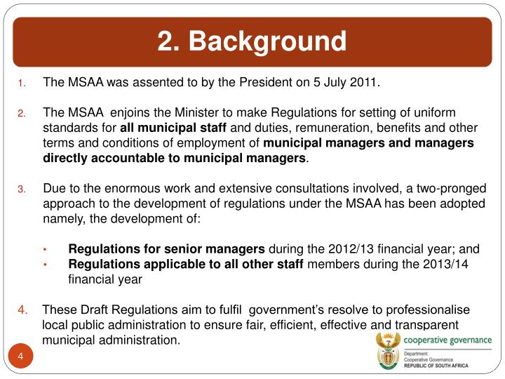 The MSAA was assented to by the President on 5 July 2011.