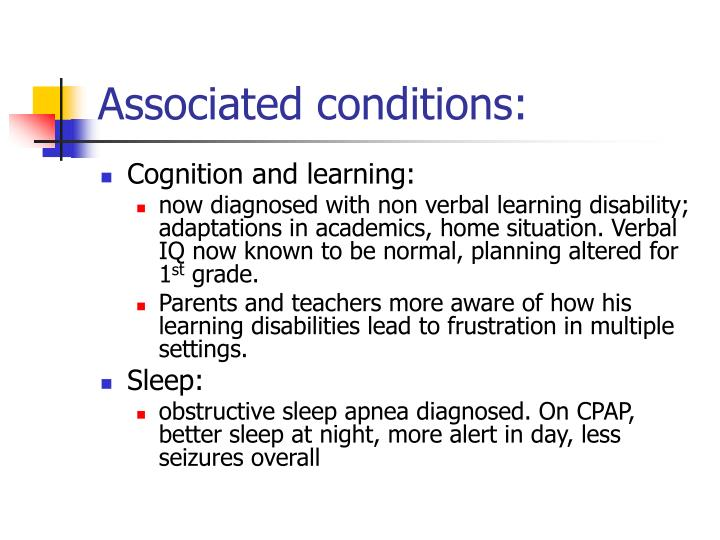 Associated conditions: