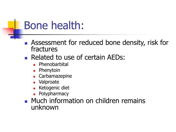 Bone health:
