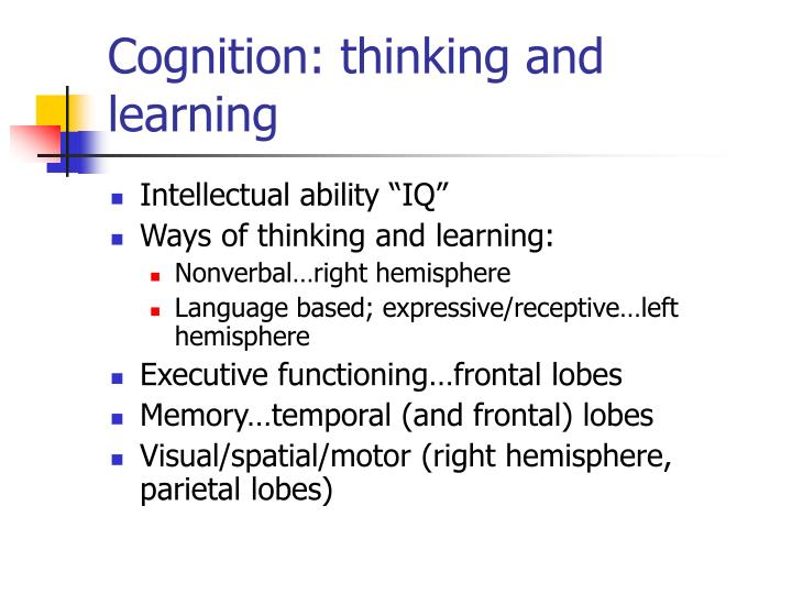 Cognition: thinking and learning