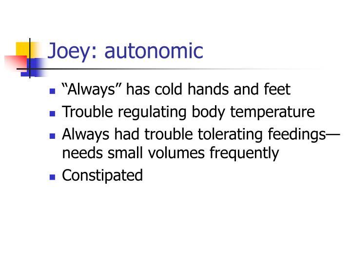Joey: autonomic