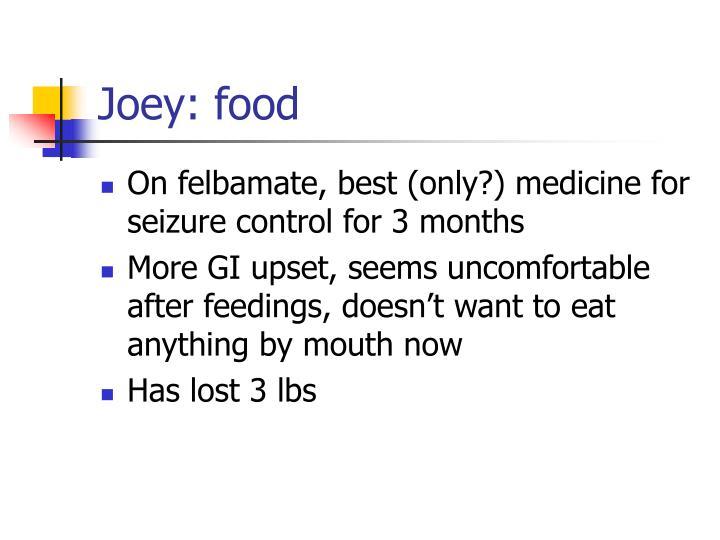 Joey: food