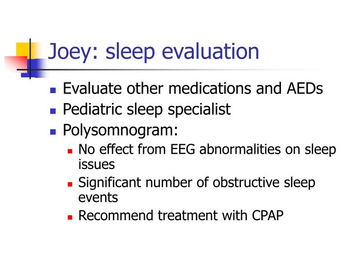 Joey: sleep evaluation