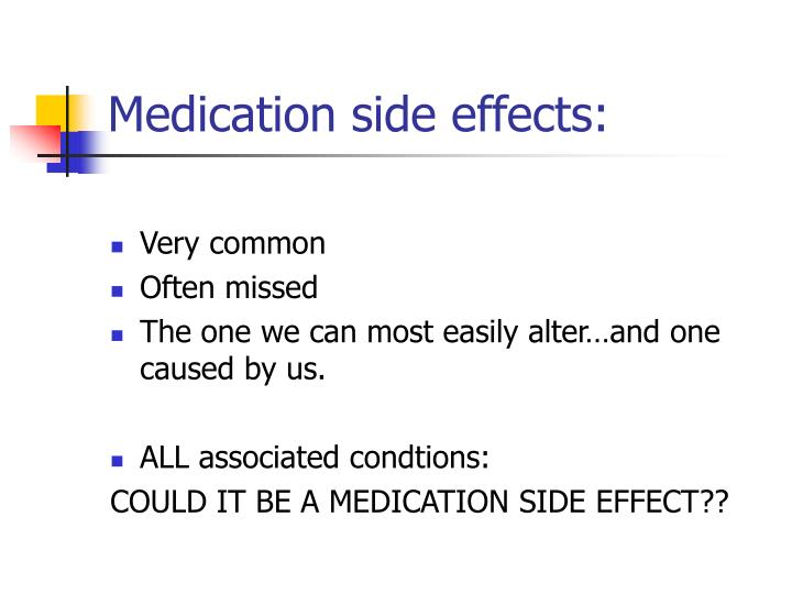 Medication side effects: