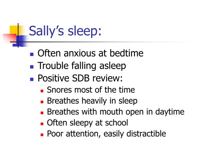 Sally's sleep: