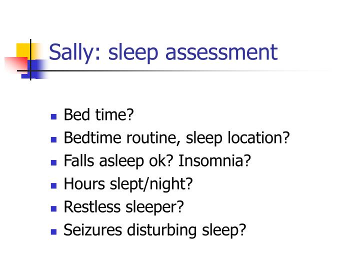 Sally: sleep assessment