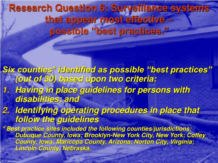 Research Question 6: Surveillance systems that appear most effective –