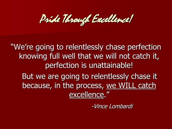Pride Through Excellence!