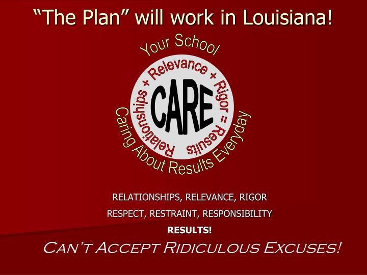 """""""The Plan"""" will work in Louisiana!"""