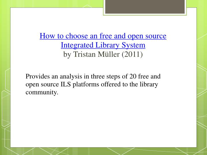 How to choose an free and open source Integrated Library System