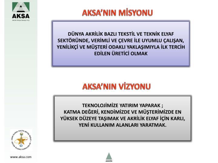 AKSA'NIN MİSYONU