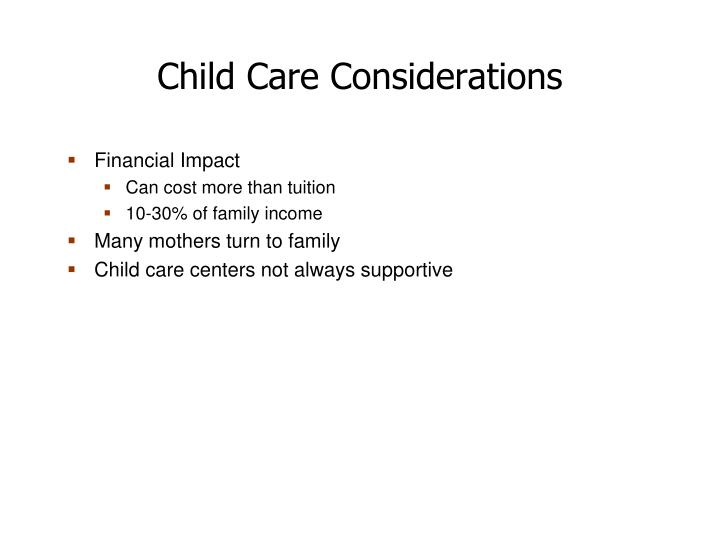 Child Care Considerations