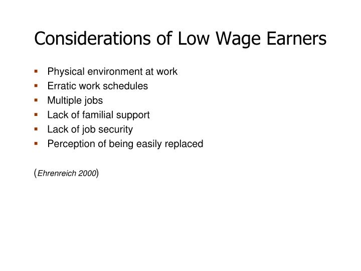 Considerations of Low Wage Earners