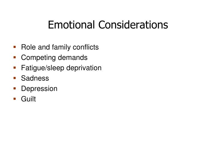 Emotional Considerations
