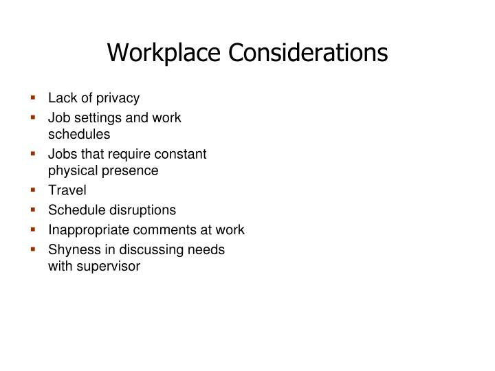Workplace Considerations
