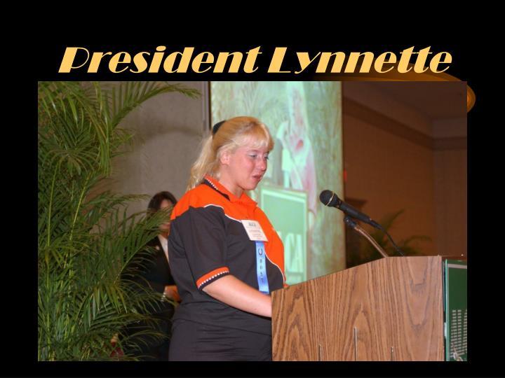President Lynnette