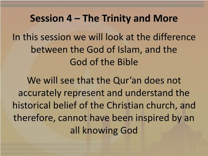 Session 4 – The Trinity and More