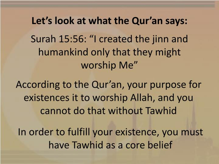 Let's look at what the Qur'an says: