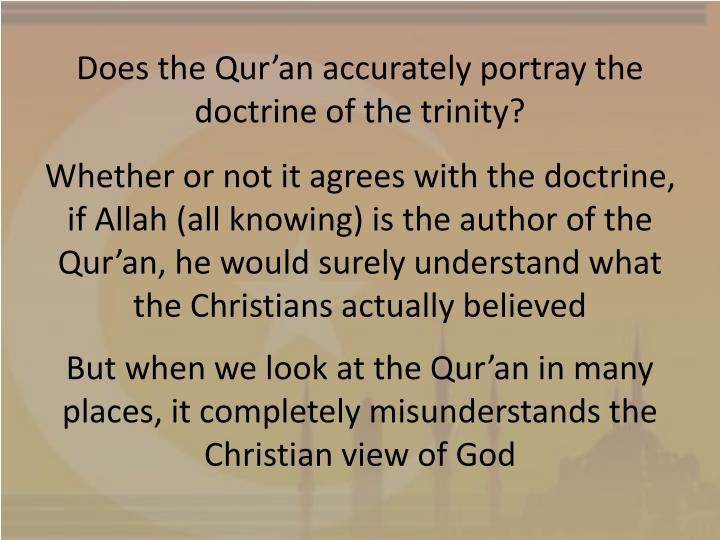 Does the Qur'an accurately portray the doctrine of the trinity?