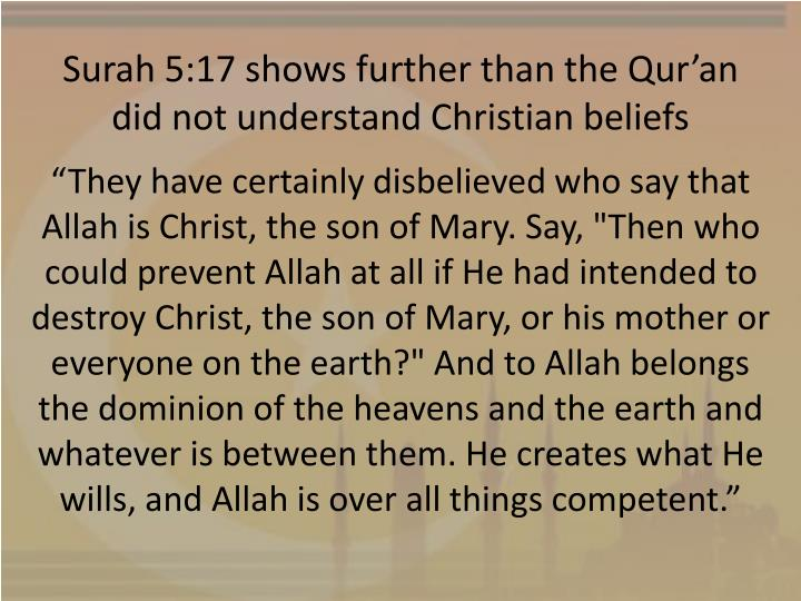 Surah 5:17 shows further than the Qur'an