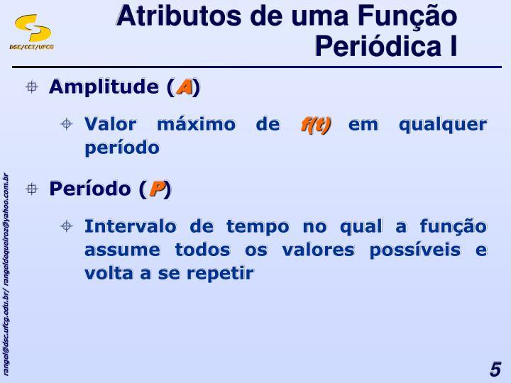 Atributos de uma Função Periódica I