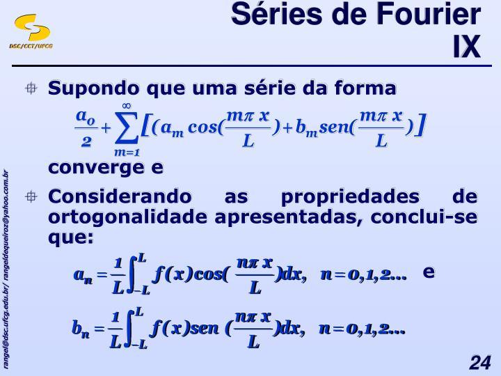 Séries de Fourier IX