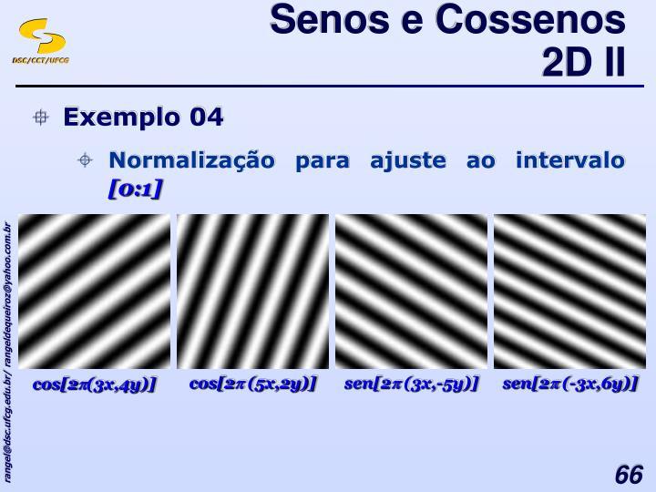 Senos e Cossenos 2D II