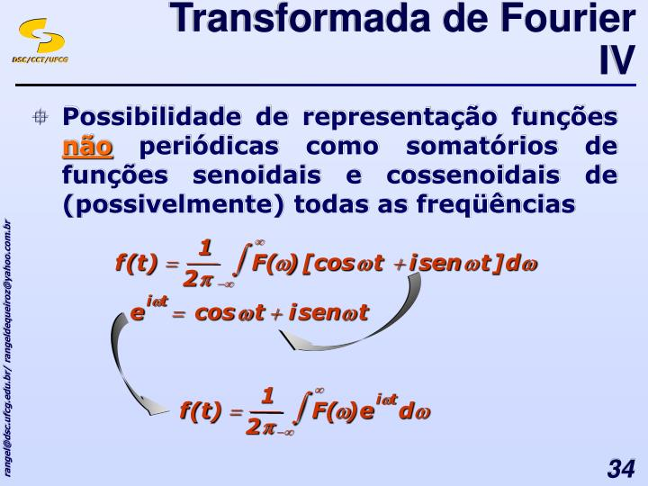 Transformada de Fourier IV