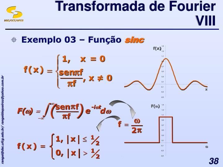 Transformada de Fourier VIII