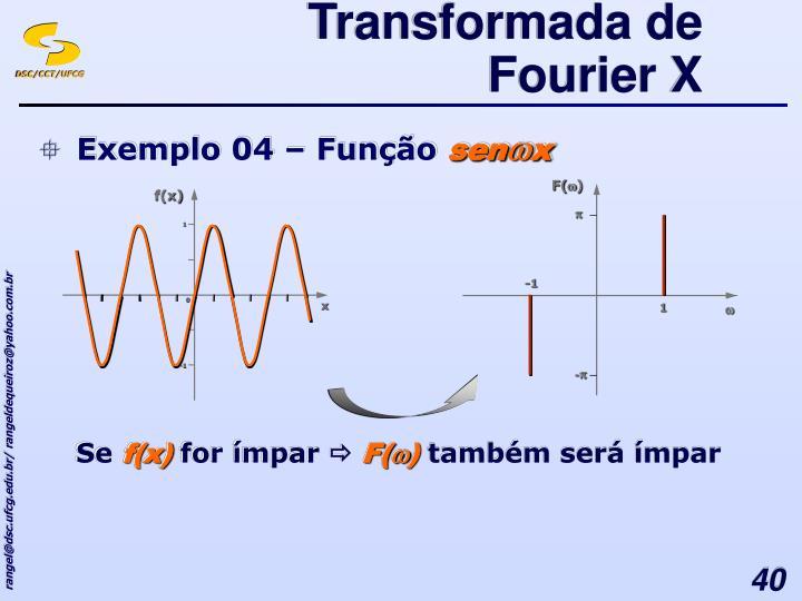 Transformada de Fourier X