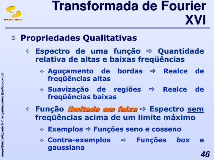 Transformada de Fourier XVI