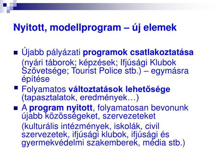 Nyitott, modellprogram – új elemek