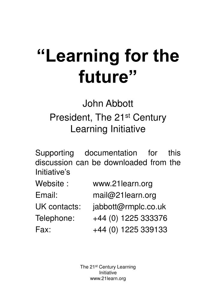 """Learning for the future"""