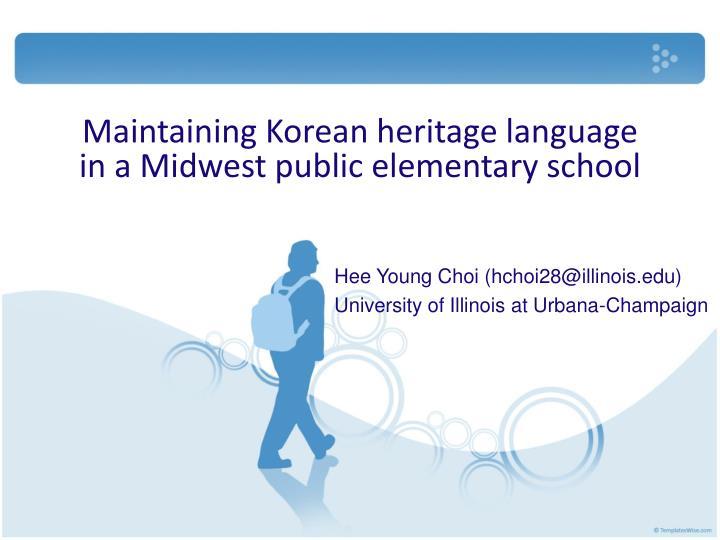 Maintaining korean heritage language in a midwest public elementary school