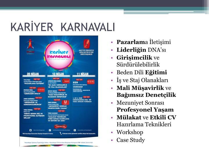KARİYER  KARNAVALI