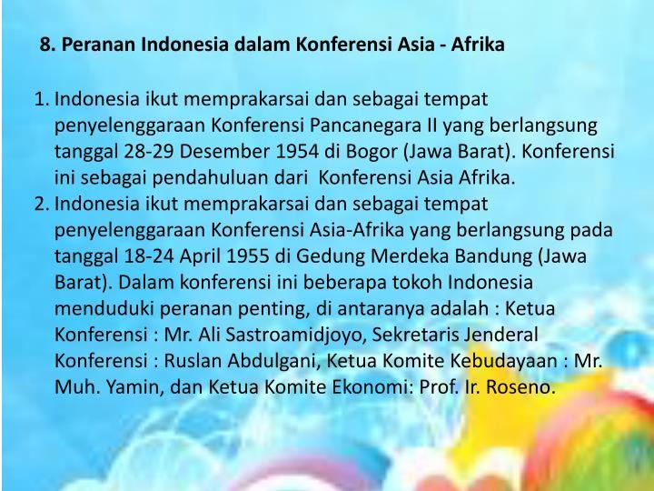 8. Peranan Indonesia dalam Konferensi Asia - Afrika