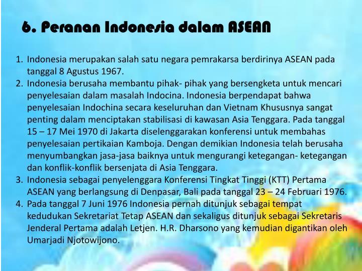 6. Peranan Indonesia dalam ASEAN