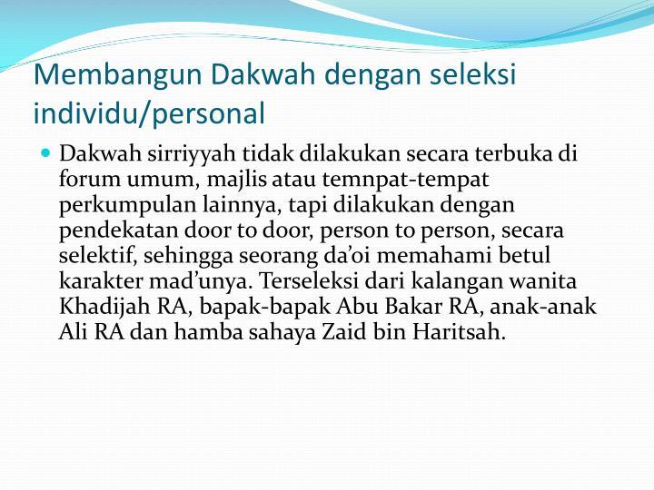 Membangun Dakwah dengan seleksi individu/personal