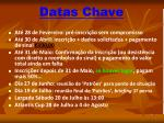 datas chave
