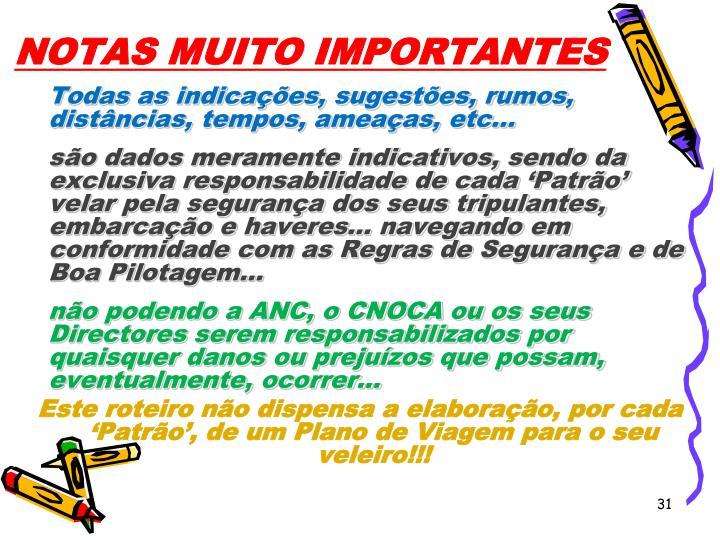 NOTAS MUITO IMPORTANTES