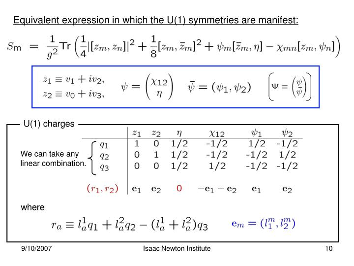 Equivalent expression in which the U(1) symmetries are manifest:
