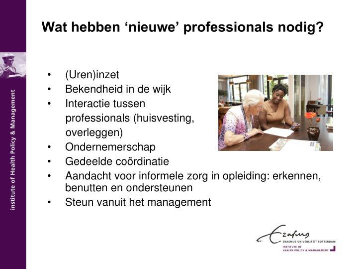 Wat hebben 'nieuwe' professionals nodig?