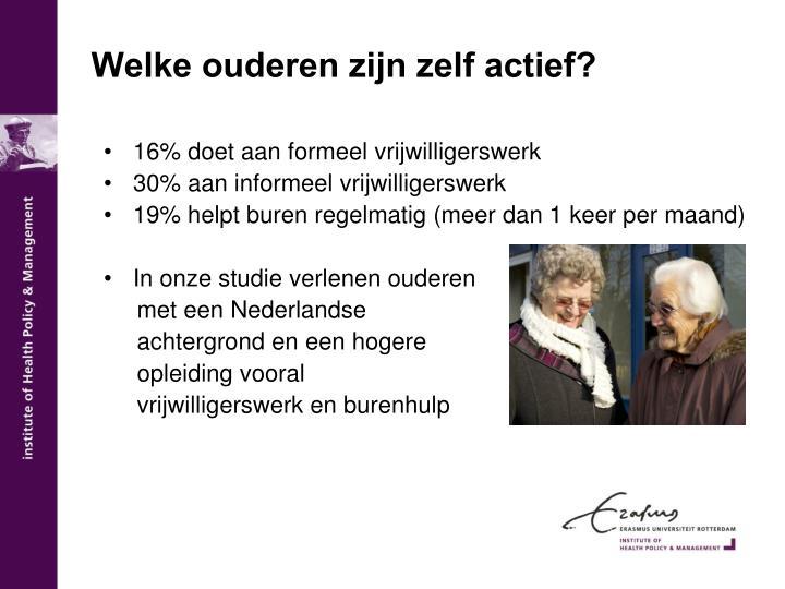 Welke ouderen zijn zelf actief?