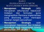 bab i pandangan umum manajemen strategik