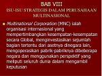 bab viii isu isu strategis dalam perusahaan multinasional