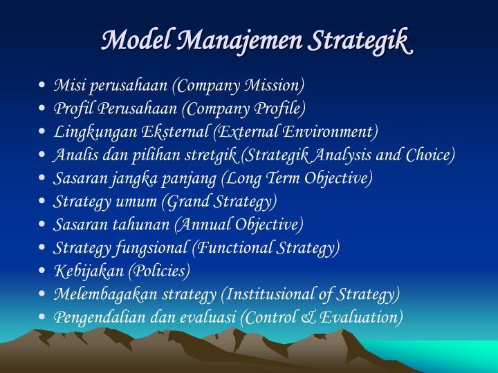 Model Manajemen Strategik
