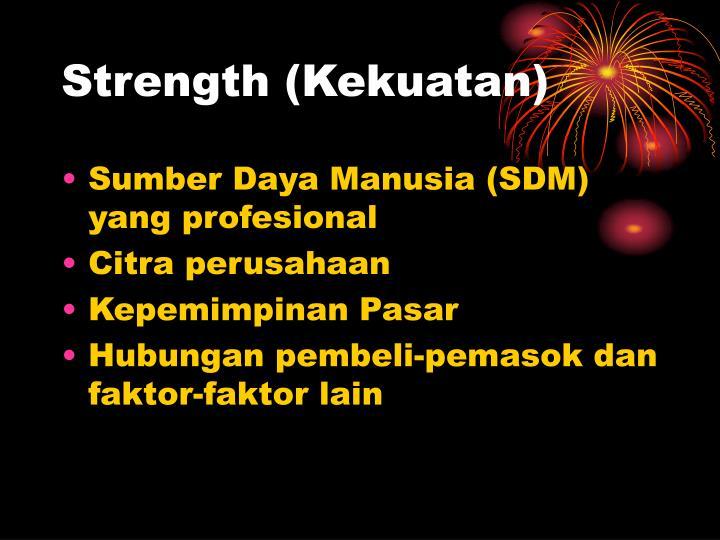 Strength (Kekuatan)